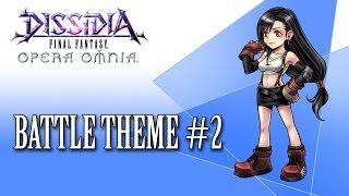 Dissidia FF Opera Omnia OST Battle Theme #2