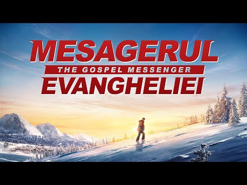 """Film creștin noi""""Mesagerul Evangheliei"""" Predicând Evanghelia Împărăției cerurilor tuturor popoarelor"""