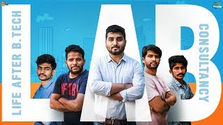 LAB - Life After B.Tech  || Chill Maama