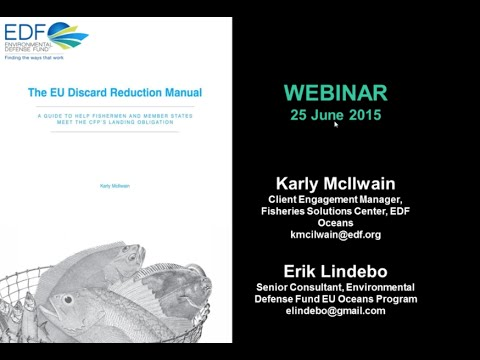 EDF's EU Discard Reduction Manual: A Guide for Fishermen, Fishery Managers and Member States
