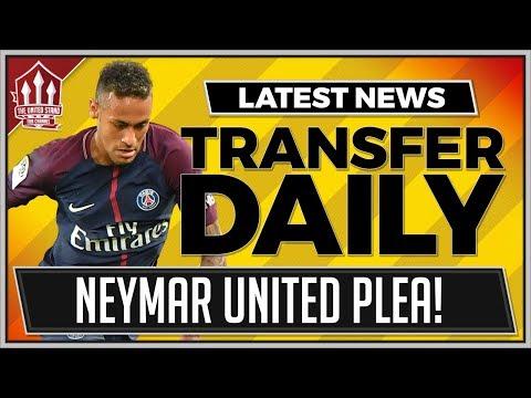 neymar-man-utd-plea?-manchester-united-latest-transfer-news