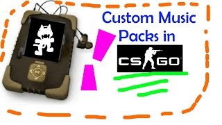 How to Make Custom Music Packs in CS:GO (   May not work anymore :(   )