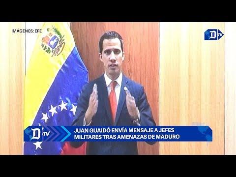 Juan Guaidó envía mensaje a jefes militares tras amenazas de Maduro
