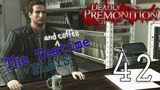 Deadly Premonition, Part 42: Slay and Stay