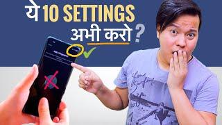 New Smartphone Lene Par ⚡⚡ ये जरुरी 10 Android Settings जरुर करे