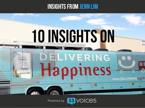 10 Insights from Delivering Happiness - Jenn Lim