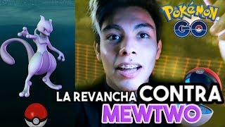 LA REVANCHA - VLOG CAPTURANDO A MEWTWO 100% PROBABILIDAD DE CAPTURA en Pokémon Go   Criss Codek
