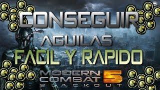 CONSIGUE MÁS DE 3000 ÁGUILAS DIARIAS! | Modern Combat 5 | Creditos ¡100% real !