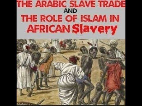 The Role of ISLAM in African SLAVERY