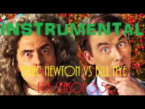 〈 Instrumental 〉Sir Isaac Newton vs Bill Nye