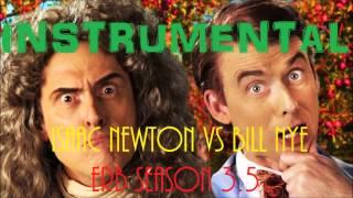 ♪ Official Instrumental - Sir Isaac Newton vs Bill Nye [ERB Season 3]
