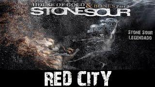Stone Sour - Red City (Tradução)
