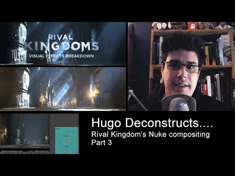 Hugo Deconstructs - Rival Kingdom's compositing - part 3 - Nuke Tutorial