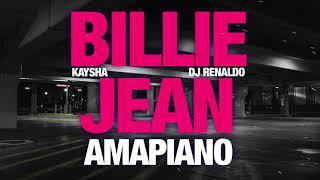 Kaysha x DJ Renaldo - Billie Jean | Amapiano