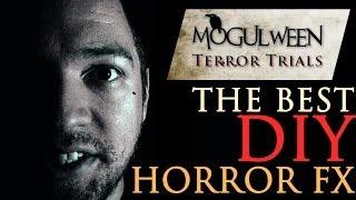 DIY Horror FX : Indy Mogul Terror Trials