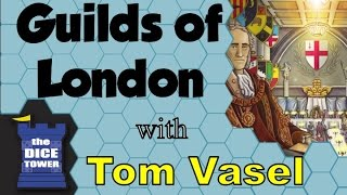 Guilds of London Review - with Tom Vasel