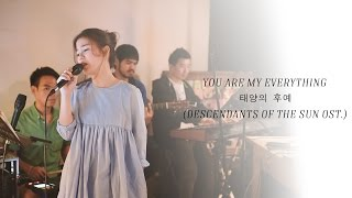 You Are My Everything - 태양의 후예 (Descendants of the sun Ost.) Cover by Tookta Jamaporn