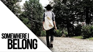 The Walking Dead || Somewhere I Belong