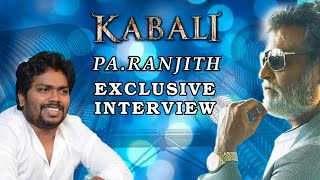 Pa Ranjith About Superstar Rajinikanth Look in Kabali   Exclusive Interview   V Creations