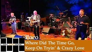 Poco- Where Did The Time Go / Keep On Tryin