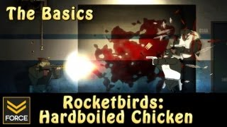The Basics - Rocketbirds: Hardboiled Chicken (Gameplay)
