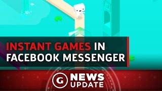 Facebook Adds Instant Games to Messenger - GS News Update