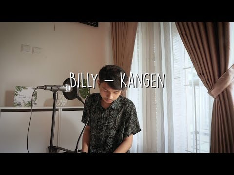 DEWA 19 - KANGEN | Cover Billy Joe Ava