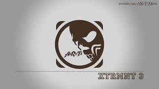 XTRMNT 3 by Sebastian Forslund - [Metal, Rock Music]