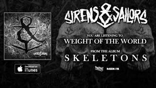 Watch Sirens  Sailors Weight Of The World video