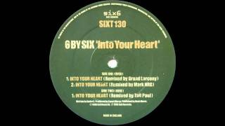 6 by Six - Into your heart (Tall Paul Remix)