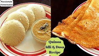Quinoa Idli Dosa batter Recipe  Quinoa Dosa Idli Recipe  Quinoa Indian Recipes - Quinoa Recipes