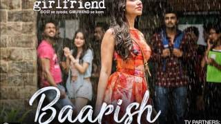 BAARISH FULL AUDIO SONG - HALF GIRLFRIEND