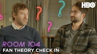 Fan Theory Check In | Room 104 | HBO