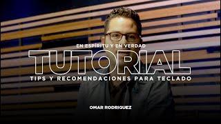 Tutoriales de teclados con Omar Rodríguez