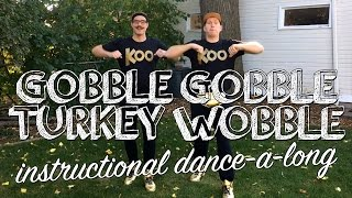 Koo Koo Kanga Roo - Gobble Gobble Turkey Wobble (Instructional Dance)