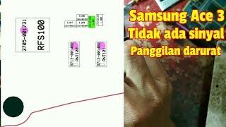 Samsung Ace 3 tidak ada sinyal