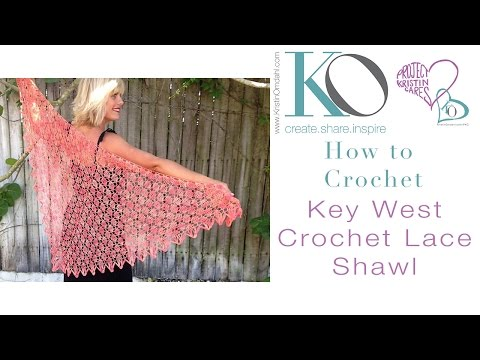 How to Crochet Key West Lace Shawl Top Down with Charts