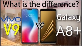 VIVO V9 vs Galaxy A8 Plus - What is the difference?