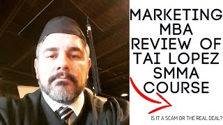 Marketing MBA Review of Tai Lopez SMMA Course