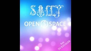 Open Space Feat DJ Kavaler Sally Remix