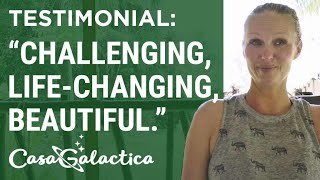 Ayahuasca Plant Spirit Healing Retreat Testimonial - Melissa | Casa Galactica