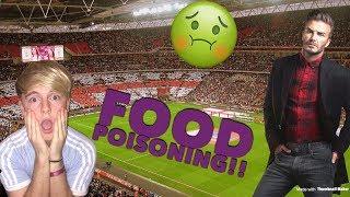 FOOD POISONING WITH DAVID BECKHAM!! 🤢 *WARNING - VOMIT ALERT!!* 😷
