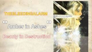 Watch Thebleedingalarm Amber In Ashes video