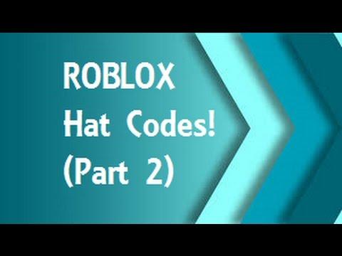 ROBLOX Hat Codes ~Codes In Descpription~