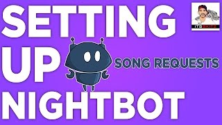 Easy Setup | NightBot w/ Twitch [SONG REQUEST] Auto DJ