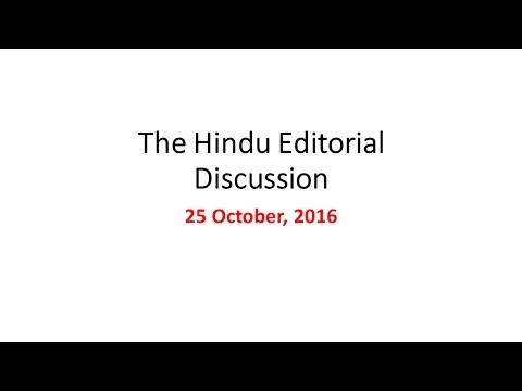 25th October, 2016 The Hindu Editorial Discussion