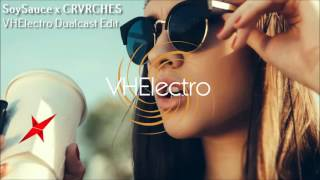 SoySauce (Broken Record) x CRVRCHES (Empty Threat) - VHElectro Dualcast Edit