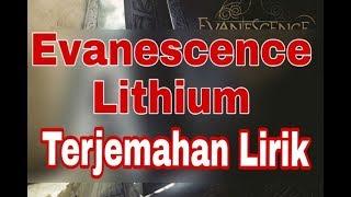 Evanescence - Lithium ( terjemahan lirik )