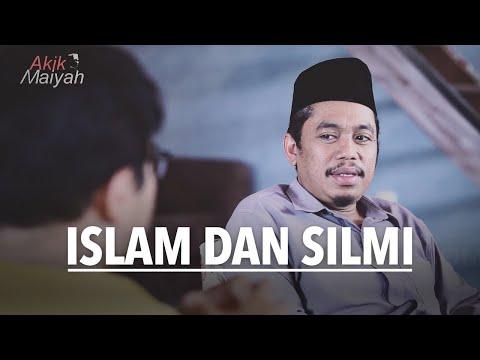 Islam Dan Silmi   Kyai Muzammil   Part 1