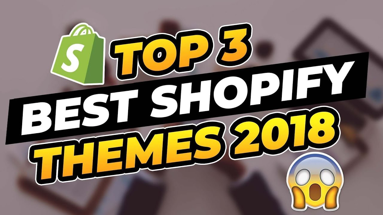 Best Converting Shopify Themes 2020 TOP 3 Best Shopify Themes To Get More Sales in 2018   YouTube